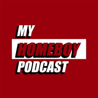 My Homeboy Podcast