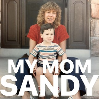 My Mom Sandy