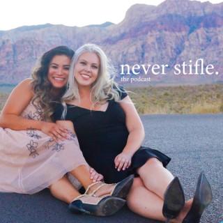 Never Stifle