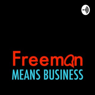 Freeman Means Business
