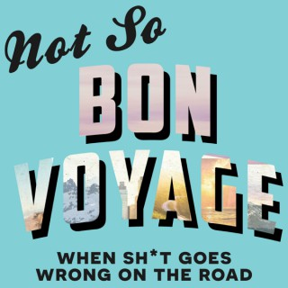 Not So Bon Voyage with Jules and Christine