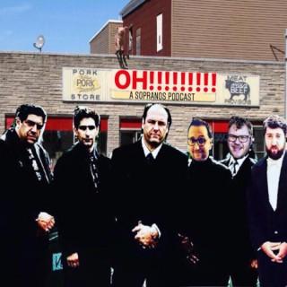 OH!!!: A Sopranos Podcast