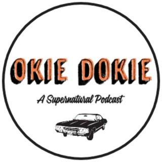 Okie Dokie: A Supernatural Podcast