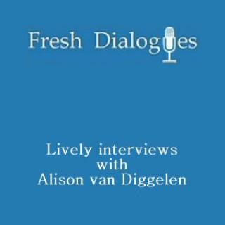 Fresh Dialogues
