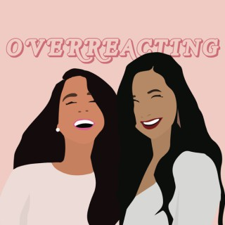 Overreacting Podcast