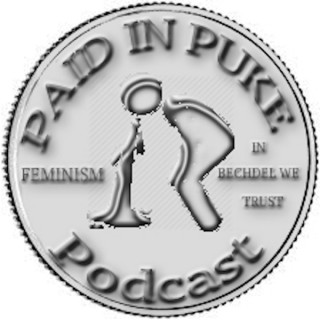 Paid in Puke Podcast!