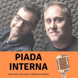 Piada Interna com Ari Aguiar e Sérgio Prado
