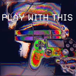 Play With This Podcast