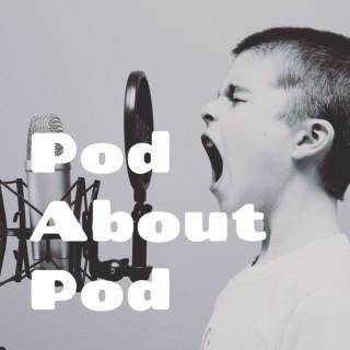 Pod About Pod