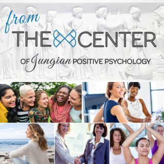 From The Center of Jungian Positive Psychology