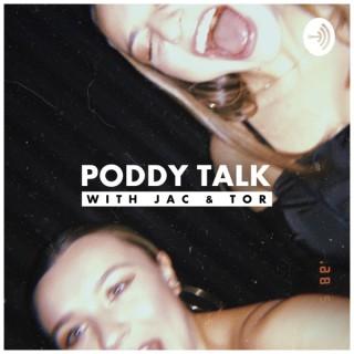 Poddy Talk