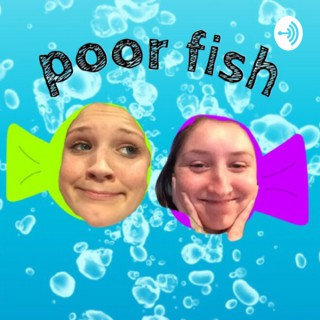 Poor Fish