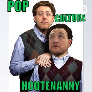 Pop Culture Hootenanny