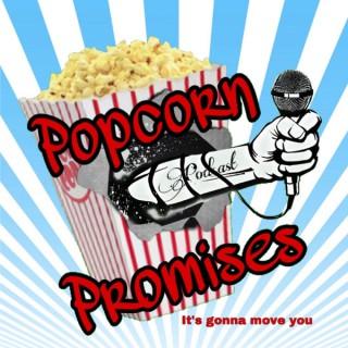 Popcorn Promises Podcast