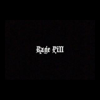 RAGE PILL