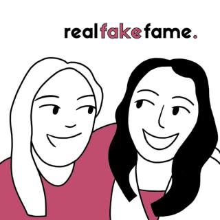 Real Fake Fame
