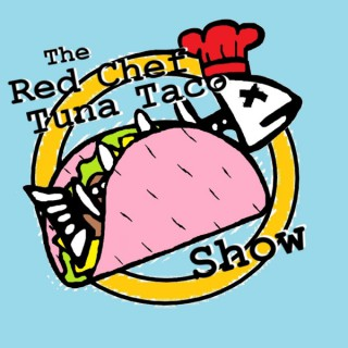 The Red Chef Tuna Taco Show