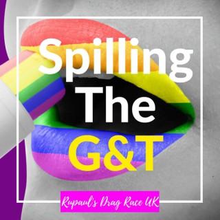 Spilling the G&T: Rupauls Drag Race