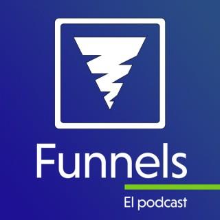 Funnels El Podcast