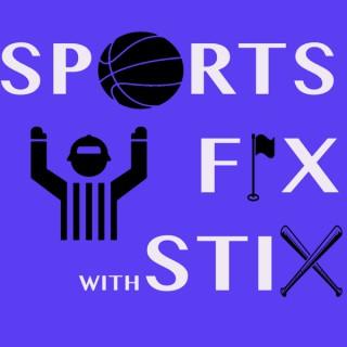 Sports Fix with Stix