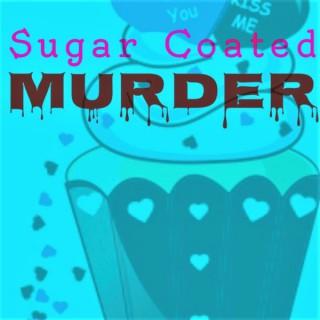 Sugar Coated Murder