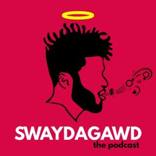 Swaydagawd the Podcast