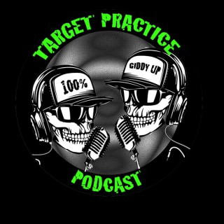 Target Practice Podcast