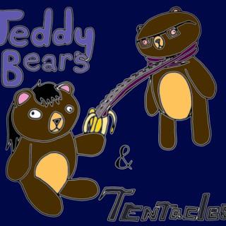 Teddybears and Tentacles