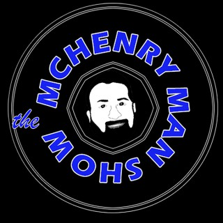 The The Mchenry Man Show's Podcast