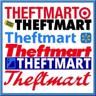 TheftMart Podcast