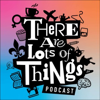 There are Lots of Things