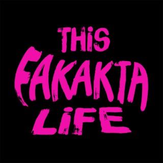 This Fakakta Life