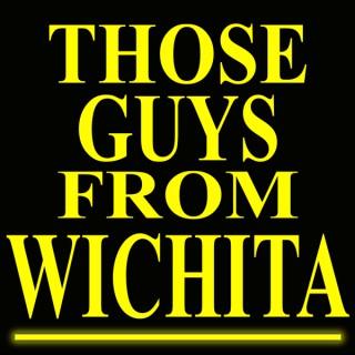 Those Guys From Wichita