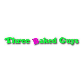 Three Baked Guys