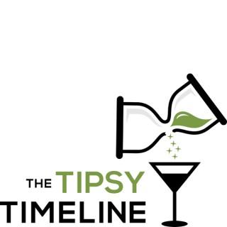 The Tipsy Timeline