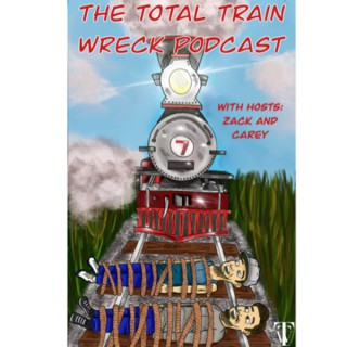 The Total Train Wreck Podcast