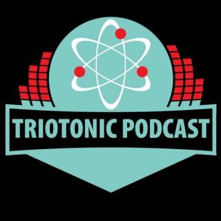 Triotonic Podcast