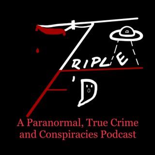 Triple F'd Podcast