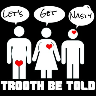 Trooth Be Told