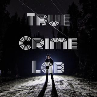 True Crime Lab
