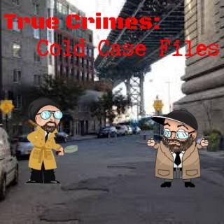The true crimes cold case files's Podcast