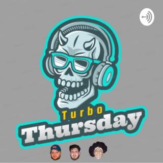 Turbo Thursday