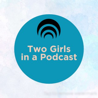 Two Girls in a Podcast