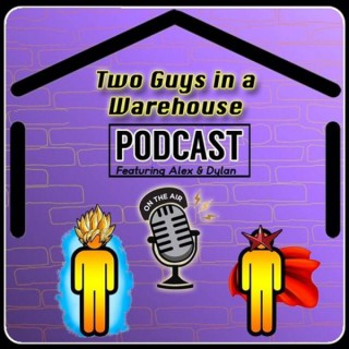 Two Guys in a Warehouse