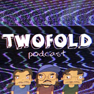 Twofold Podcast