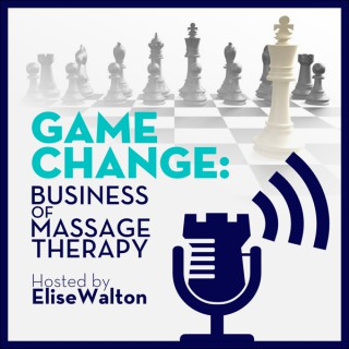 Game Change: Business of Massage Therapy
