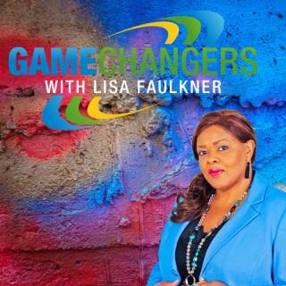 GameChangers with Lisa Faulkner