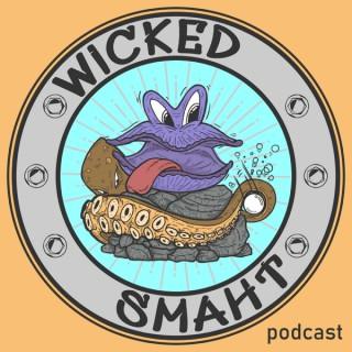 Wicked Smaht Podcast