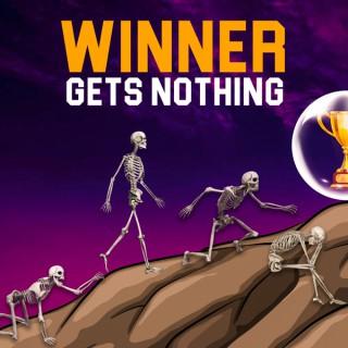 Winner Gets Nothing