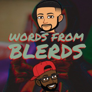 Words From Blerds